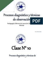 Clase N° 10 - Procesos Diagnósticos y Técnicas de Observación