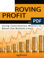Improving Profit Using Contribution Metrics to Boost the Bottom Line