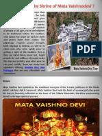 How to Reach the Shrine of Mata Vaishnodevi ?