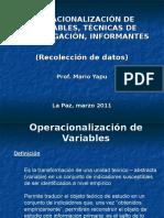 Tecnicas y Operacionalización (Univalle 2011)