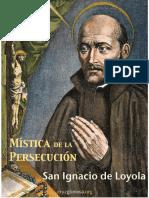 San Ignacio de Loyola Mística de La Persecucion