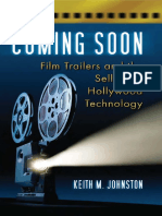 Keith M. Johnston - Coming Soon ~ Film Trailers and the Selling of Hollywood Technology