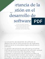 Importancia de la Gestion de Desarrollo de Software