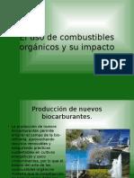 El Uso de Combustibles Orgánicos y Su Impacto