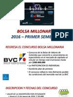 Bolsa Millonaria 2016-1
