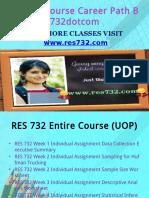 RES 732 Course Career Path Begins Res732dotcom