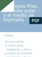 Las Zonas Frías, El Medio Polar y el Medio De Montaña