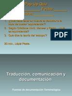 Traducción, comunicación y documentación