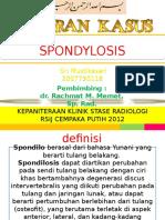 3. Spondylosis + Spondilitis