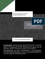 Ejecucion de Actos Administrativos Ejecucion Forzoza y Ejecucion Coactiva