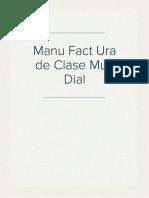 Manu Fact Ura de Clase Mun Dial