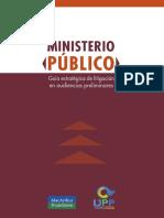 Ministerio-publico Guia Estrategica Litigacion Ijpp