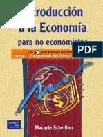 Introducción a La Economía Para No Economistas - Macario Schettino