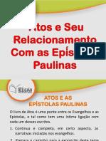 04- Atos e Seu Relacionamento Com as Epístolas Paulinas
