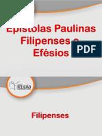 08- Epístolas Paulinas - Efésios e Filipenses