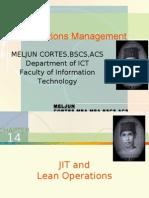MELJUN CORTES - Operations Management 14th Lecture (JIT & LEAN PRODUCTION)