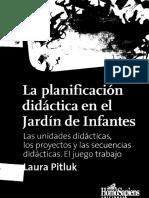 Pitluk Laura La Planificacion Didactica en El Jardin de Infantes 1