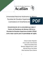 Caracterización de la comunidad que elige el Centro de Enseñanza de Idiomas (CEI) de laFacultad de Estudios Superiores Acatlán (FESA)como mejor opción para el aprendizaje de inglés