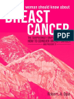 BREAST CANCER. What Every Woman Should Know About BREAST CANCER