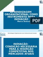 Aprendizagem Organizacional Como Instrumento Para Inovação