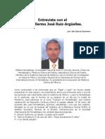 Entrevista al Dr. Guillermo José Ruiz-Argûelles, prestigiado hematólogo e investigador mexicano