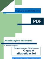 2 Alfabetizacao e letramento.ppt