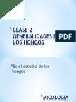 CLASE-2-GENERALIDADES-Y-ESTRUCTURA-DE-LOS-HONGOS-2016-1 (1).ppt