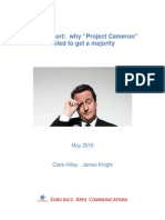 Why Project Cameron Failed to Get a Majority