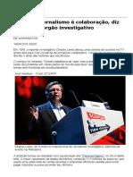 Futuro de Jornalismo é Colaboração, Diz Criador de Órgão Investigativo - 14-04-2016 - Mundo - Folha de S