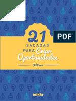 21 sacadas e oportunidades