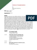 Workshop on Tensegrity Systems Description by Skelton
