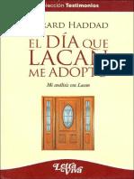 El Día Que Lacan Me Adoptó [Gérard Haddad]