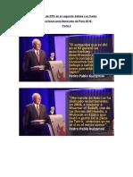 Frases de PPK en El Segundo Debate Con Keiko. Parte 2