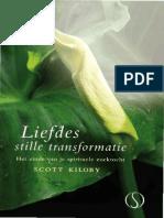 Scott Kiloby - Liefdes Stille Transformatie