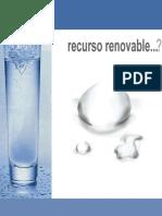 el agua Agua Recurso Renovable? Ferratti