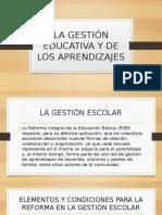 LA Gestion Educativa y de Los Aprendizajes