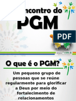 002 - O Encontro Do PGM