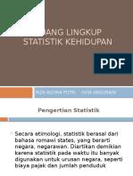 Ruang Lingkup Statistik Kehidupan