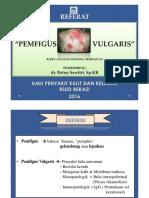 PPT Referat Pemfigus Vulgaris-Rizky Ananda Prawira Mrp