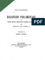 Titu Maiorescu - Discursuri Parlamentare Cu Priviri Asupra Desvoltării Politice a Romaniei Sub Domnia Lui Carol I. Volumul 3 - 1881-1888