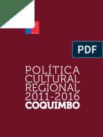 COQUIMBO Politica Cultural Regional 2011 2016