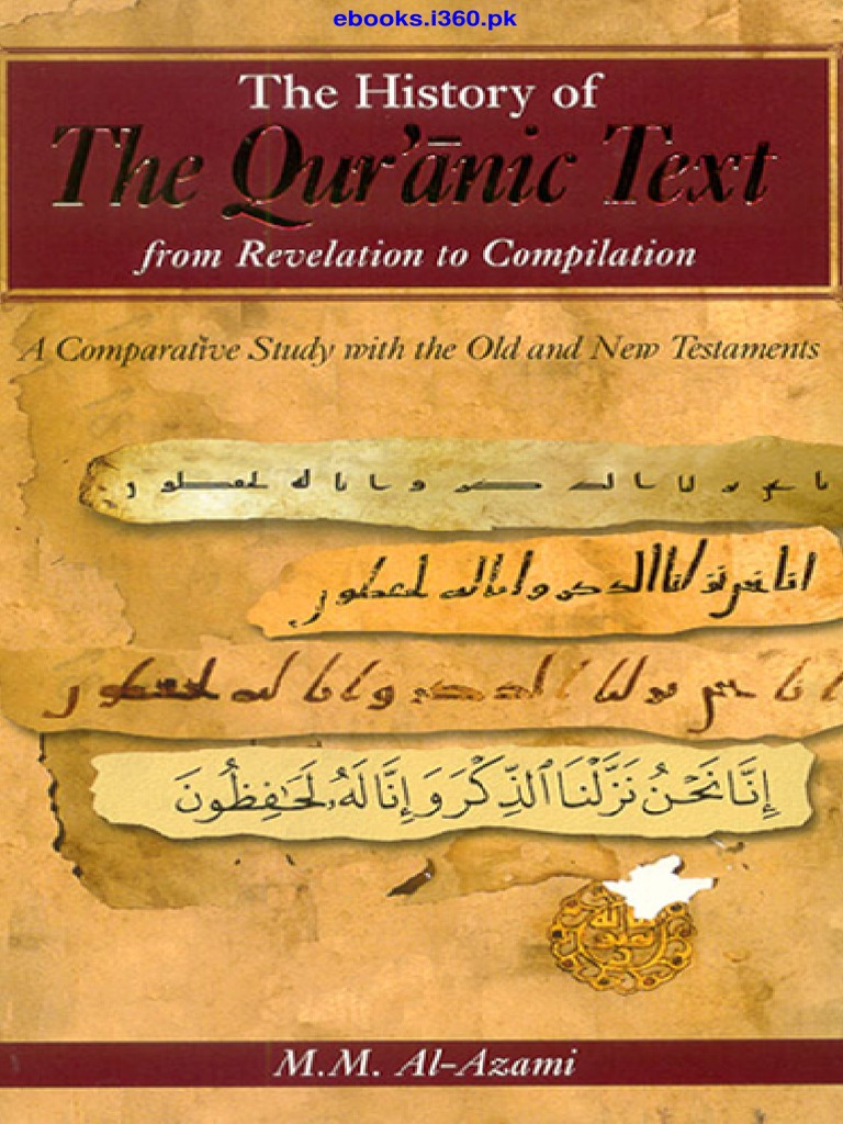 The history of the qurani text m m al azami ebooksi360 quran the history of the qurani text m m al azami ebooksi360 quran muhammad fandeluxe Choice Image