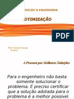 Introdução à Engenharia - Aula 07 - Otimização(1).ppt