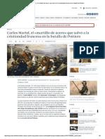 Carlos Martel, El «Martillo de Acero» Que Salvó a La Cristiandad Francesa en La Batalla de Poitiers