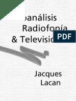 Radiofonia y Television Lacan