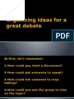 4 Organizing Ideas for a Great Debate