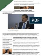 Temer Analisa Situação de Ministro Do Turismo Até o Fim Do Dia - Politica - Estado de Minas