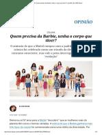 Barbie 2016_ Quem precisa da Barbie, tenha o corpo que tiver_ _ Opinião _ EL PAÍS Brasil.pdf