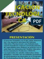EDUCACIÓN TECNOLÓGICA CREANDO UN FUTURO