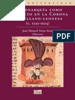 Nieto Soria, JM - La Monarquía Como Conflicto (Introducción-Cap.1)1